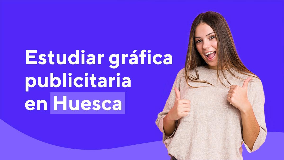 Estudiar Grado Superior Gráfica Publicitaria Escuela de Arte de Huesca